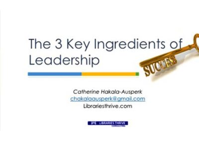 3 Key Ingredients of Leadership