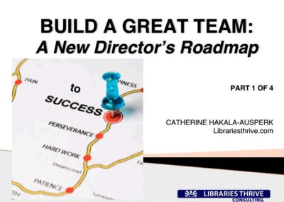 Build a Great Team- A New Director_s Roadmap- Part One