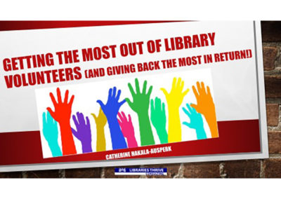 Getting the Most Out of Library Volunteers