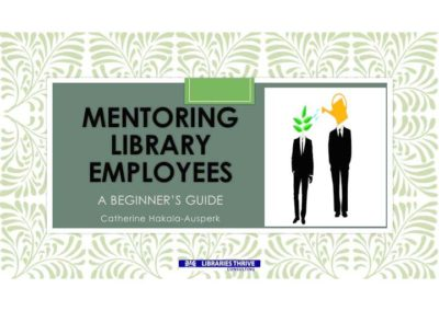 Mentoring Library Employees A Beginner_s Guide